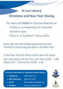 Poster for the St Just Library opening hours for Christmas 2020 - 2021