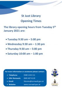 Poster for the St Just Library opening times for 2021